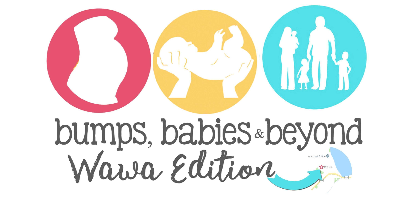 Bumps, Babies and BEYOND Expo – Something for Everyone! – Wawa-news.com