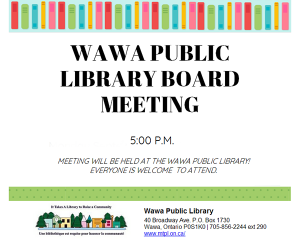 Wawa Public Library - Board Meeting @ Wawa Public Library