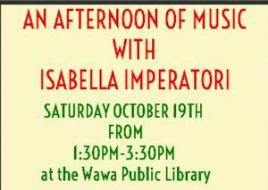 Am Afternoon of Music with Isabella Imperatori @ Wawa Public Library